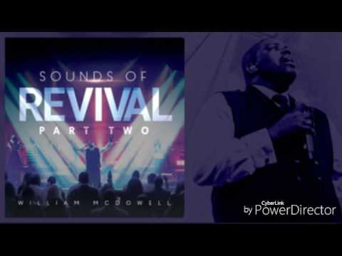 You Are The One (William McDowell) ft. Charles & Taylor