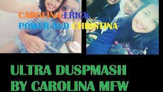 "MaoFlow | Ultra ""DubsMash"" Erick feat Diana and Chritina ..And Power"