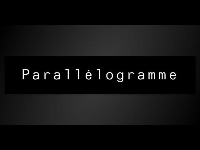 Parallélogramme - cours complet - Maths 5ème