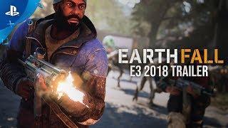 Earthfall – E3 2018 Trailer   PS4