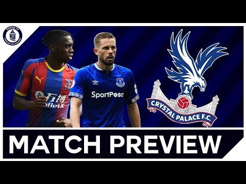 Crystal Palace v Everton | Match Preview