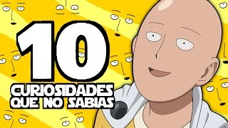 10 Curiosidades Que No Sabias ► One-Punch Man