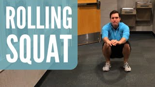 Bodyweight Rolling Squat