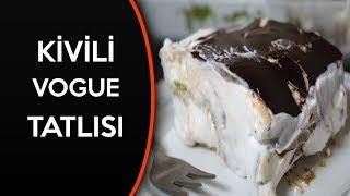 kivili vogue tatlısı tarifi - Funda Gökkaya