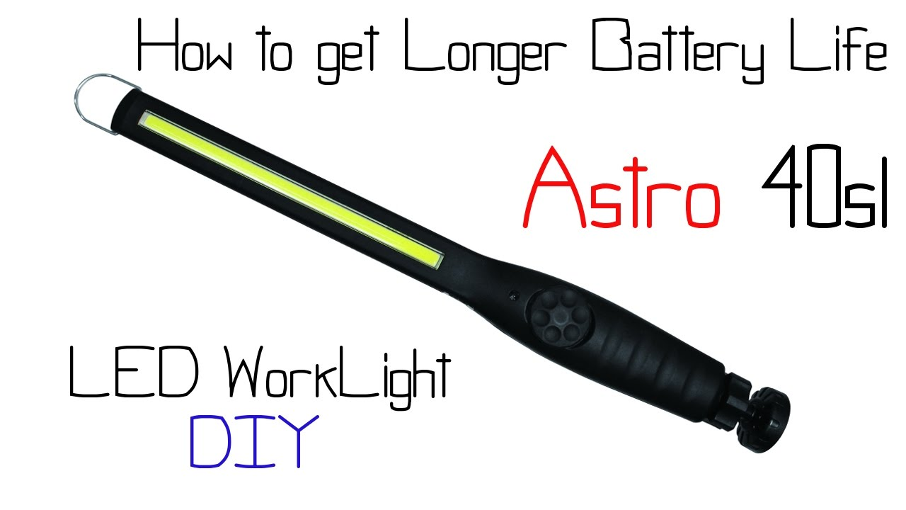 Astro 40sl Led Worklight How To Get Better Battery Life With This One Upgrade