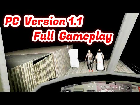 Granny Chapter Two PC Version 1.1 Full Gameplay