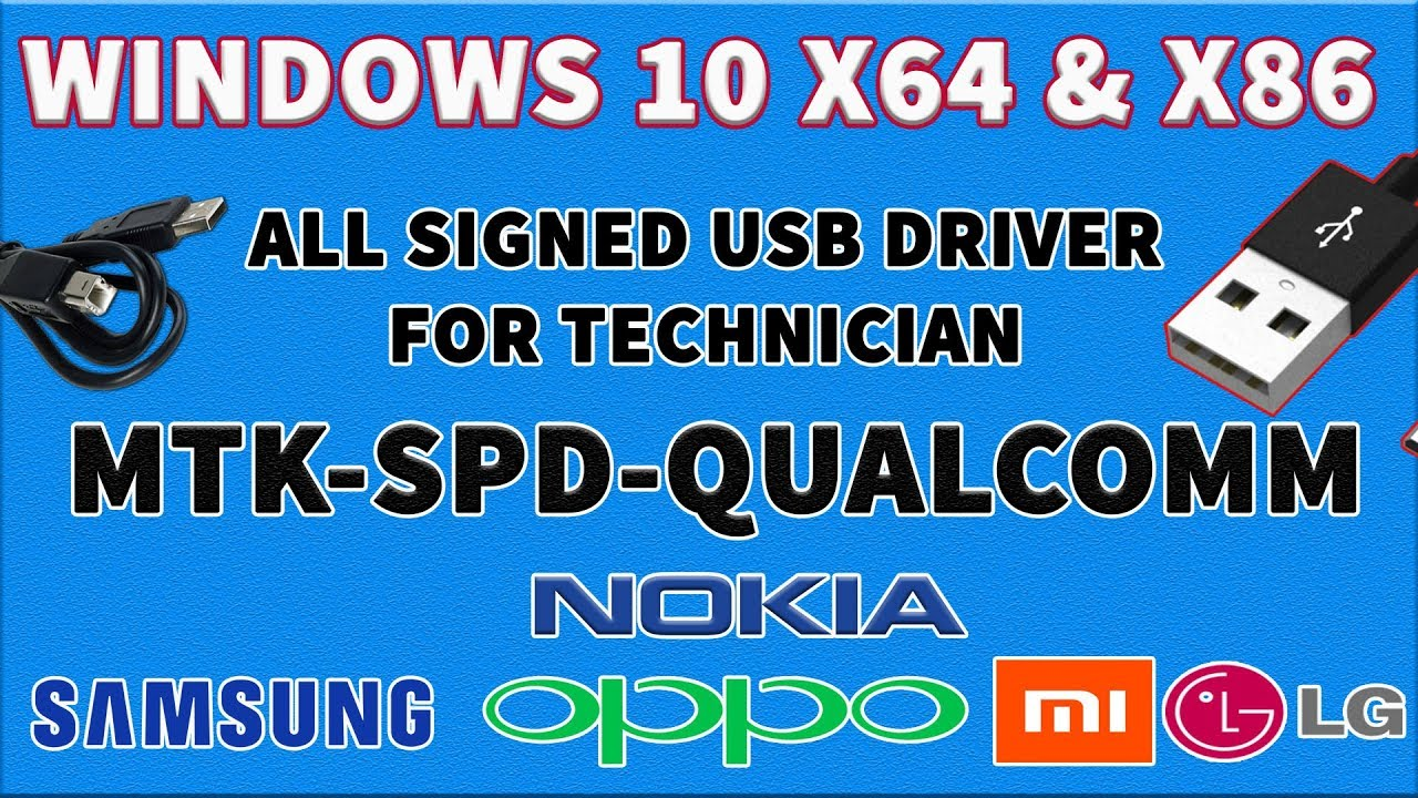 2018 | WINDOWS 10/8/7/ X64 & X86 ALL MOBILE SIGNED USB DRIVER FOR TECHNICIAN