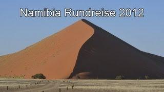 Unsere Namibia Rundreise 2012 - mit Berge & Meer
