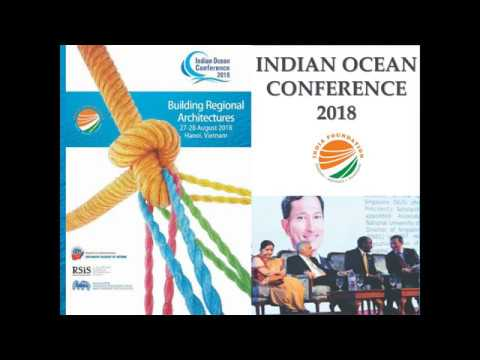 Indian Ocean Conference 2018: 27 - 28 August 2018; Hanoi, Vietnam; India-Vietnam, Cambodia Relations