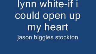 lynn white-if i could open up my heart