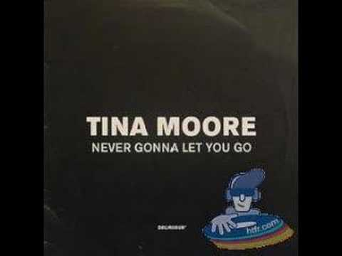 Tina Moore - Never Gonna Let You Go