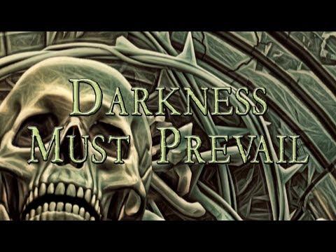 Darkness Must Prevail (Lyric Video)