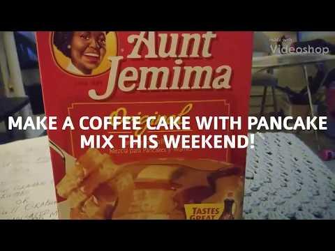MAKE A COFFEE CAKE WITH PANCAKE MIX THIS SUNDAY MORNING!