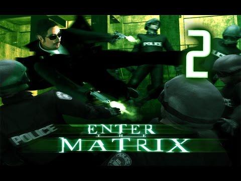Прохождение Enter the Matrix #2