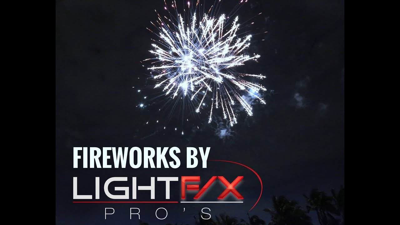 Fireworks - Light F/X Pro's - Events - Weddings - Parties