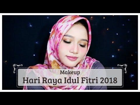 TUTORIAL MAKEUP UNTUK HARI RAYA IDUL FITRI 2018   Amalia Kurnia   2018