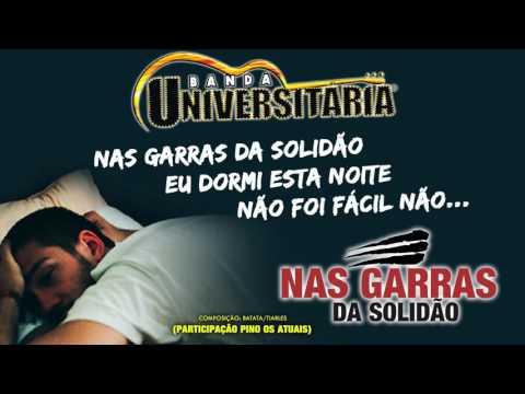 Banda Universitária - Nas Garras da Solidão