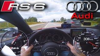 0-305 km/h   Audi RS6 Performance   POV- TOP SPEED TEST ✔