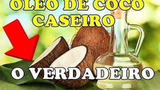 COMO FAZER ÓLEO DE COCO CASEIRO A FRIO