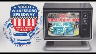 NASCAR Full Race Replay: 1987 First Union 400 | North Wilkesboro Speedway