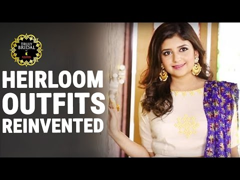How To Re-Use Heritage Dress | Modern Traditional Wear | Truly Bridal By Kalyan Jewellers