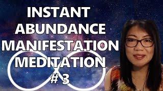 Instant Abundance Manifestation Meditation Series (3)