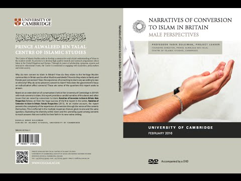 Narratives of Conversion to Islam in Britain:  Male Perspectives- CIS, University of Cambridge 2016