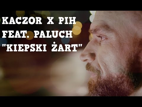PIH - x Kaczor - Kiepski Żart ft. Paluch (prod. The Returners)
