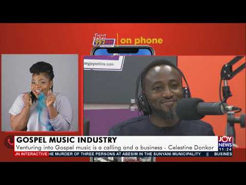 Venturing into Gospel music is a calling and a business – Celestine Donkor - JoyNews (24-8-21)