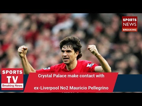 Crystal Palace make contact with ex-Liverpool No2 Mauricio Pellegrino in hunt for Sam Allardyce