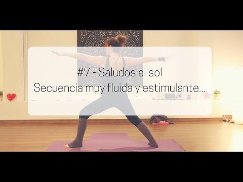 #7 Saludos al sol - Secuencia fluida y dinámica!