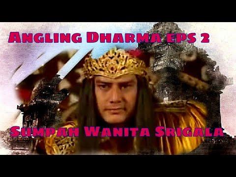 Angling Dharma Episode 2 - Sumpah Wanita Serigala