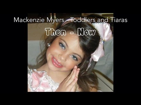 Mackenzie Myers  Toddlers and Tiaras