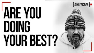 Are You Doing Your Best? | 75 Hard | Andy Frisella | YouTube Exclusive