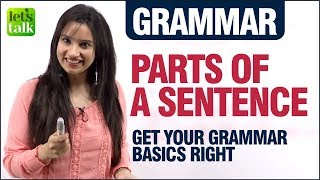 English Grammar Lesson - Parts Of A Sentence | Subject Verb Object Agreement | For English Beginners