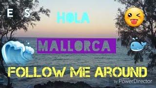Hola MALLORCA! 🇪🇸- Follow me around❤💕 | I'm Lara