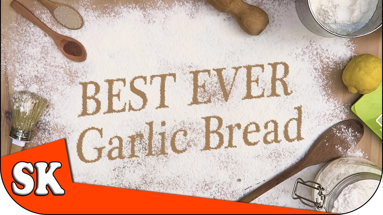 HOW TO MAKE THE BEST EVER GARLIC BREAD - Introduction to Bread Making - YouTube