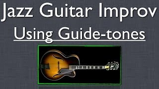 Jazz Guitar Improvisation: How to Use Chord Tones in Solos on Progressions - Jazz Guitar Lesson Resimi