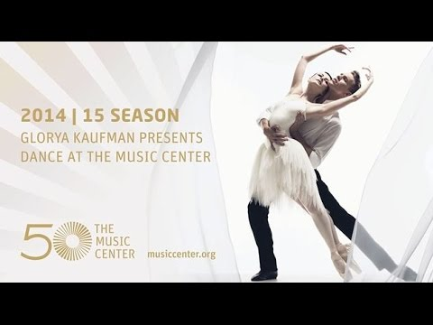 Glorya Kaufman Presents Dance at The Music Center 2014/15 Season