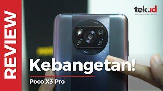 Review POCO X3 Pro, ini smartphone emang kebangetan!