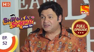 Shrimaan Shrimati Phir Se - Ep 52 - Full Episode - 23rd May, 2018