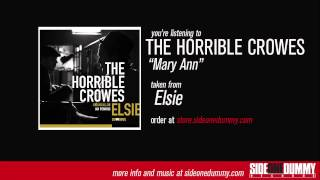 The Horrible Crowes - Mary Ann