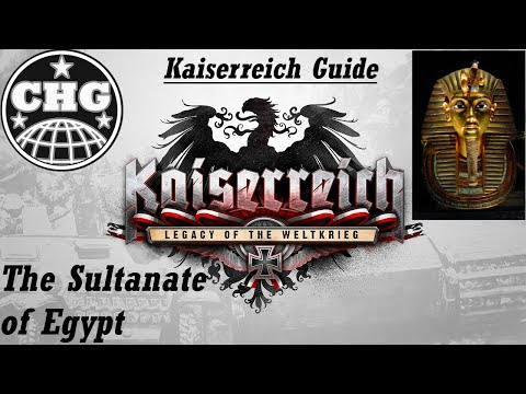 Kaiserreich Guide - The Sultanate of Egypt