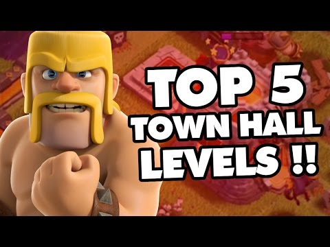 Clash Of Clans | TOP 5 TOWN HALL LEVELS IN CoC! | TH11 , TH10 , TH9 , TH8 , TH7