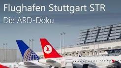 Einblicke in den Flughafen Stuttgart ✈ DOKU 2016 - Im Südwesten