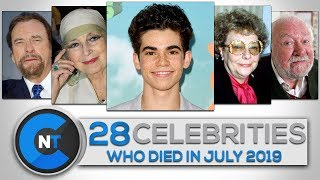 List of Celebrities Who Died In JULY 2019 | Latest Celebrity News 2019 (Celebrity Breaking News)