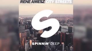 Rene Amesz - City Streets (Radio Edit) [Official]