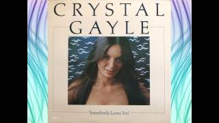 Crystal Gayle - Dreaming My Dreams With You