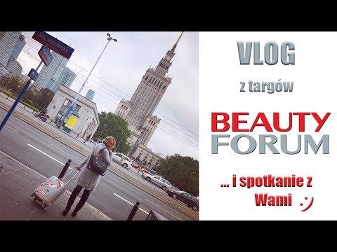 ★ Vlog Z Targów Beauty Forum I Spotkanie Z Wami :) ★