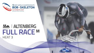 Altenberg | BMW IBSF World Championships 2021 - 2-Man Bobsleigh Heat 3 | IBSF Official